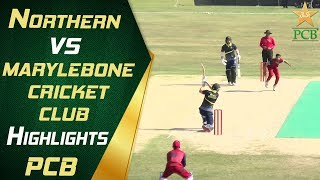 Northern vs Marylebone Cricket Club | Highlights | PCB