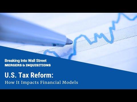 U.S. Tax Reform: How It Impacts Financial Models