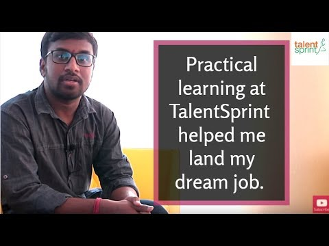 #MyStory - Practical learning at TalentSprint , helped me land my dream job.