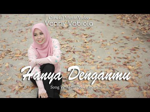 Download Lagu Vanny Vabiola Hanya Denganmu Mp3