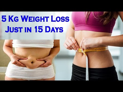Loss 5 Kg of Weight Just in 15 Days | How to Loss Weight Fast | how to lose belly fat