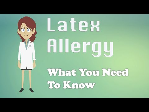 Latex Allergy - What You Need To Know