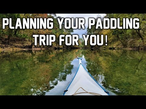 How to Plan a Paddling Trip - Me Planning YOUR Adventure!