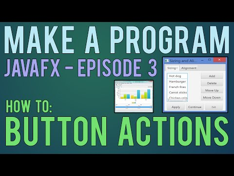 Make a Program - Java FX Tutorial: Button Actions