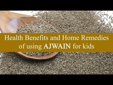 Health Benefits of Ajwain for Kids
