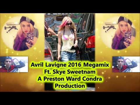Avril Lavigne 2016 Megamix ft. Skye Sweetnam - Girlfriend / Hypocrite