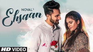 New Punjabi Songs 2019 | Ehsaan: Noval  (Full Song) Apar | Latest Punjabi Songs 2019