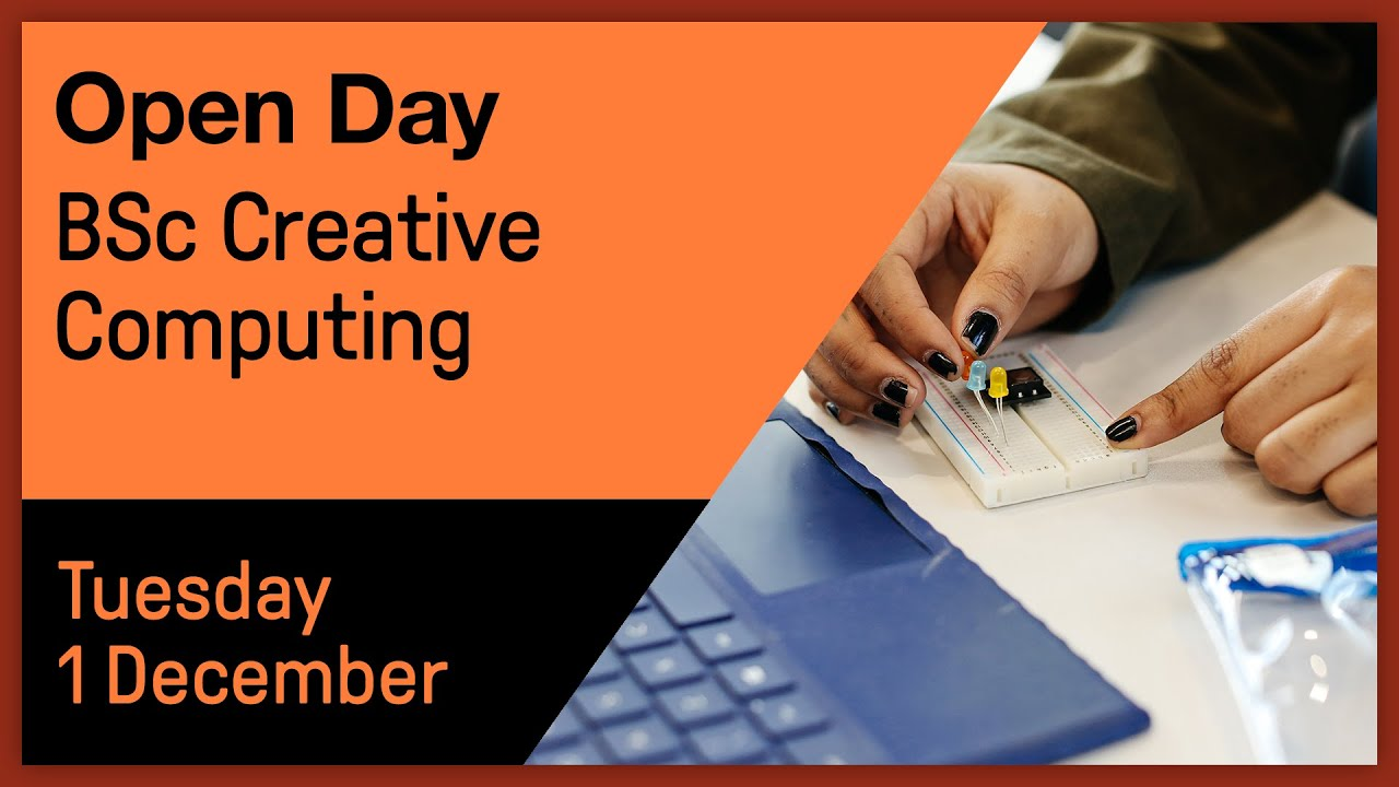 UAL CCI Open Day: BSc Creative Computing | 1 December 2020