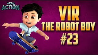 Vir: The Robot Boy | Hindi Cartoon Compilation For Kids | Compilation 23 | WowKidz Action