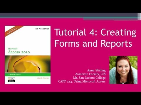 Tutorial 4: Creating Forms and Reports