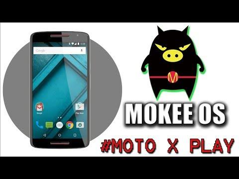 Mokee Os - Custom Rom For Moto X play (battery friendly - xposed installer preinstalled)