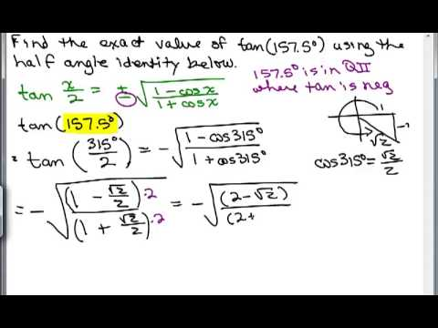 Compute using Trig Half Angle Identity 2D