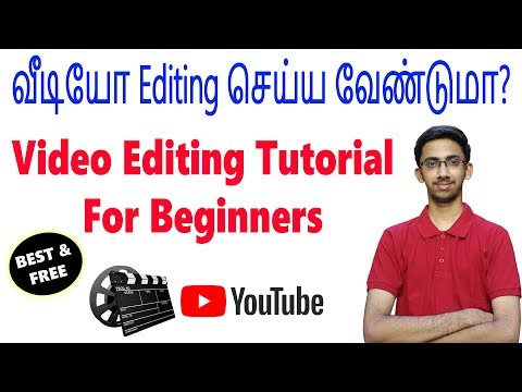 Best & Free Video Editing Software - Complete Editing Tutorial for Beginners   Tamil   Tech Satire