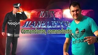 Download Ionut Manelistu - Comandante, comandante, Remade 2017