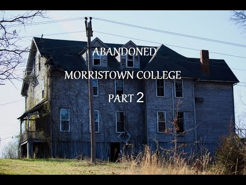 ABANDONED Entire College Campus lots of buildings Morristown College, TN .Part 2