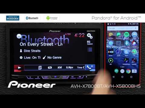 How To - AVH-X7800BT - Pandora for Android