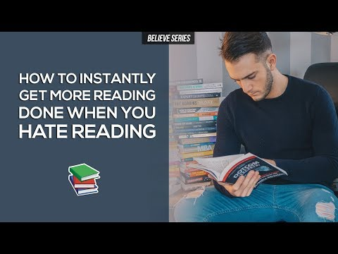 HOW TO INSTANTLY GET MORE READING DONE WHEN YOU HATE READING