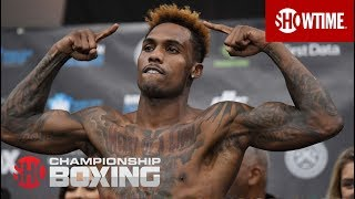 Charlo vs. Adams: Weigh-In   SHOWTIME CHAMPIONSHIP BOXING