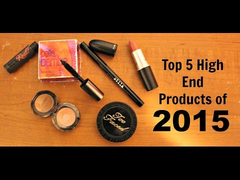 My Top 5 Favorite High End Products of 2015
