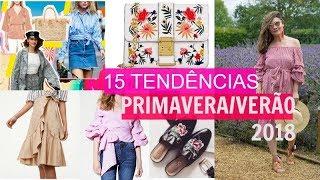 15 TENDÊNCIAS VERÃO 2018 / MODA FEMININA