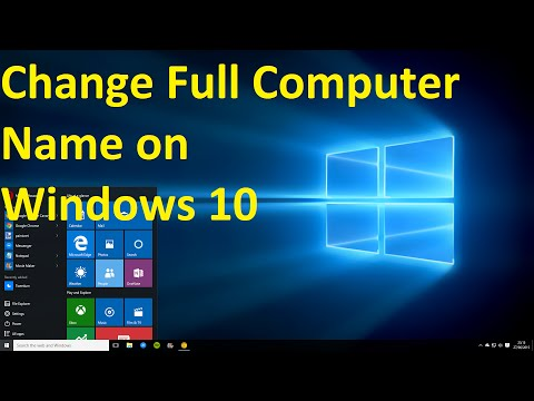 Windows 10, How to Change Full Computer Name