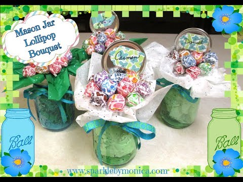 DIY Mason Jar Gifts: Lollipop Candy Bouquet