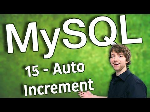 MySQL 15 - Auto Increment (AUTO_INCREMENT)