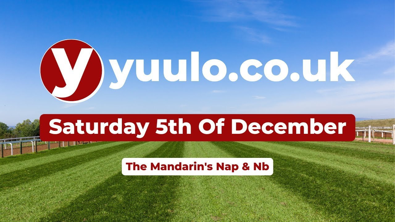 NAP & NB 🏇 - Saturday the 5th of December Free Horse Racing Tips 🏇