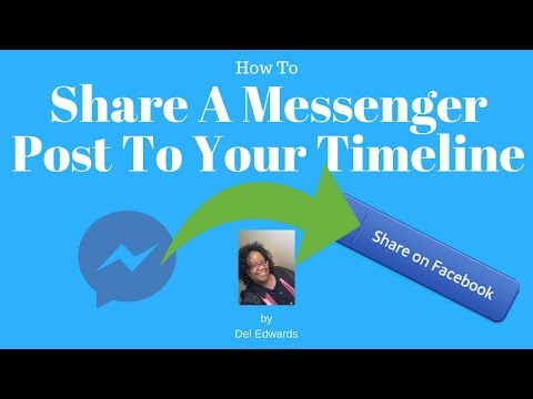 How To Share A Messenger Message To Your Timeline