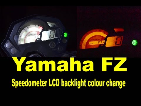 How to change in Yamaha FZ Speedometer LCD backlight colour
