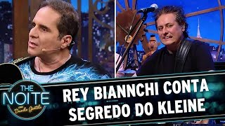 Rey Biannchi revela segredo do Kleine   The Noite (25/05/17)