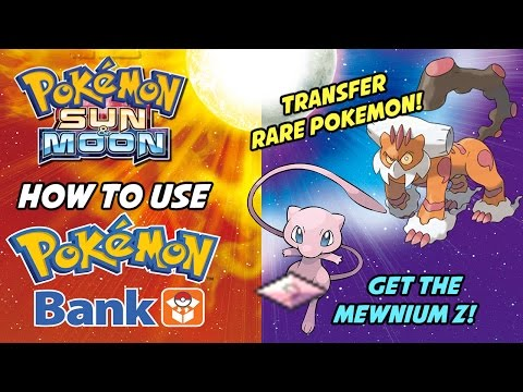 Pokemon Sun and Moon POKEMON BANK UPDATE! How to Use Poke Bank to Transfer Rare Pokemon!