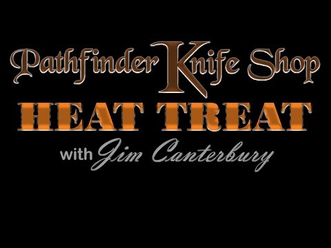 Pathfinder Knife Shop Heat Treat