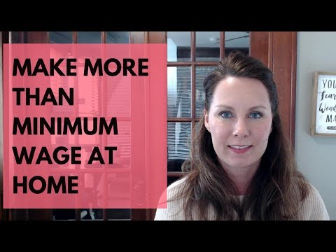 Work at Home Jobs That Pay More Than Minimum Wage