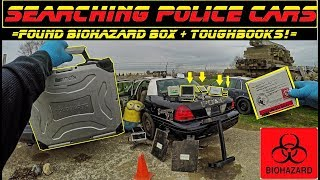 Searching Police Cars Found Biohazard Box & Lots of Toughbooks!