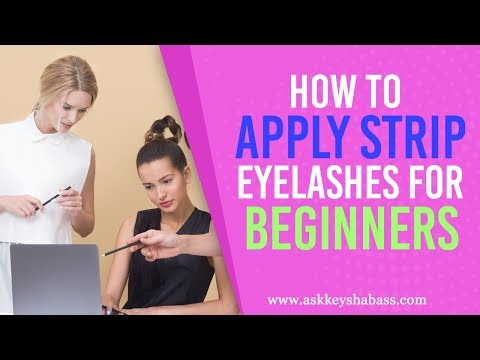 How To Apply Strip Eyelashes For Beginners