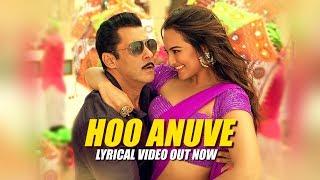 Hoo Anuve Lyrical | Dabangg 3 Kannada | Salman Khan |Sonakshi S |Sajid Wajid |Vijayprakash,Aishwarya