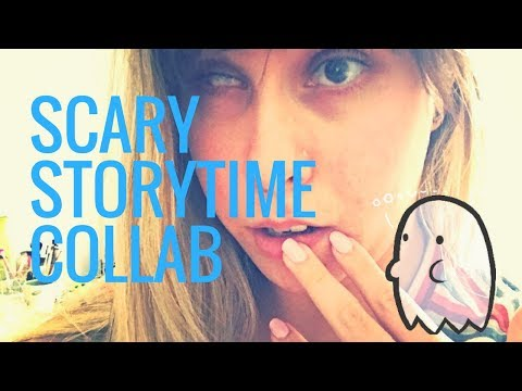 COLLEGE PARANORMAL STORYTIME / COLLAB!
