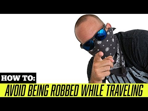 TRAVEL TIPS: How to Avoid Being Robbed While Traveling!