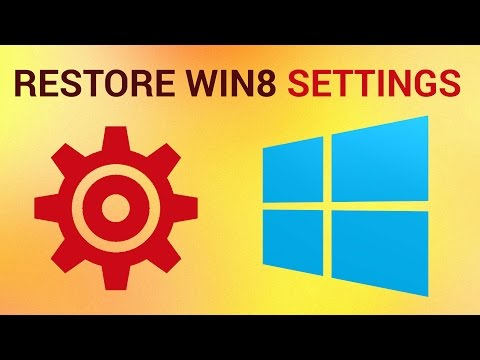 How to Restore Default Settings in Windows 8