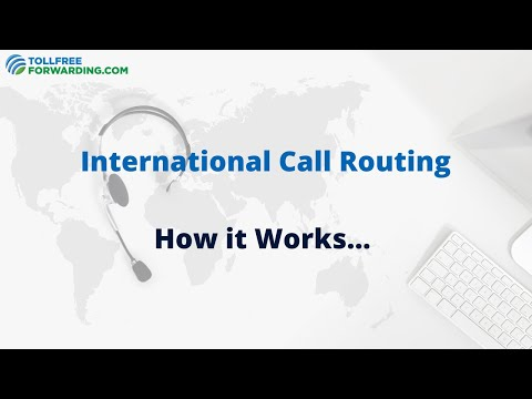 How International Call Routing Works | TollFreeForwarding.com
