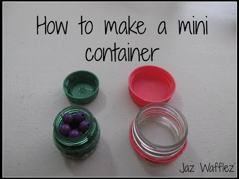 HOW TO MAKE A MINI CONTAINER