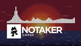 Notaker - Shimmer [Monstercat Release]