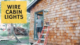 It's getting LIT (wiring for cabin lighting) - Cabin Build Ep.36