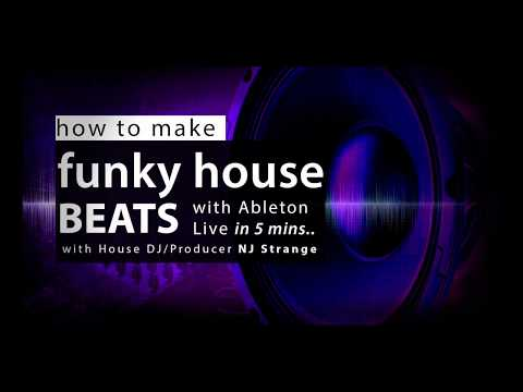 How To Make Funky House Beats In Ableton Live Part 1 By NJ Strange