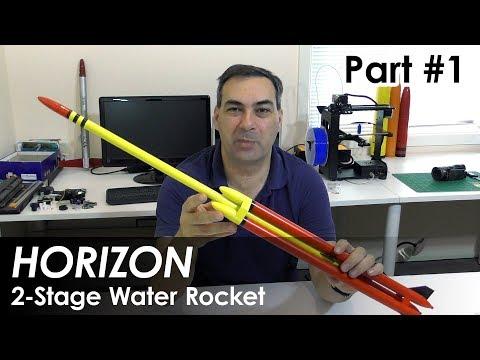 2 Stage Water Rocket | Horizon | Part 1