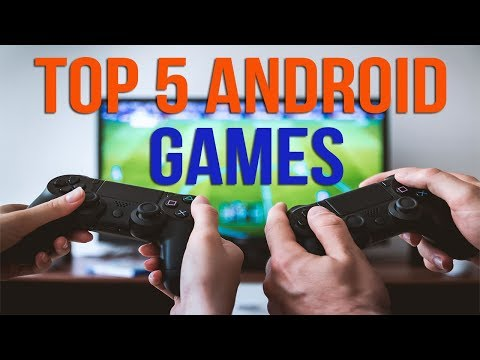 TOP 5 Best Android Games Of August 2017