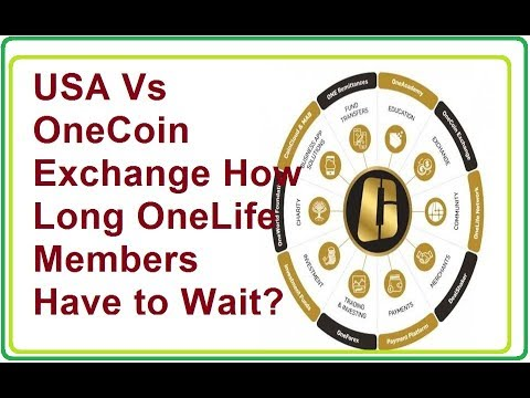 USA Vs OneCoin Exchange How Long OneLife Members Have to