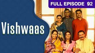 Vishwaas | Hindi TV Serial | Full Episode 92 | Zee TV