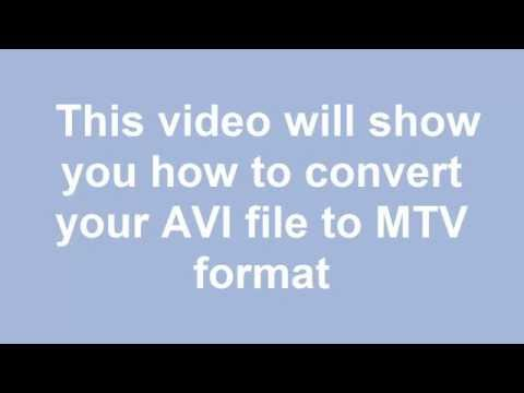 How to convert AVI to MTV